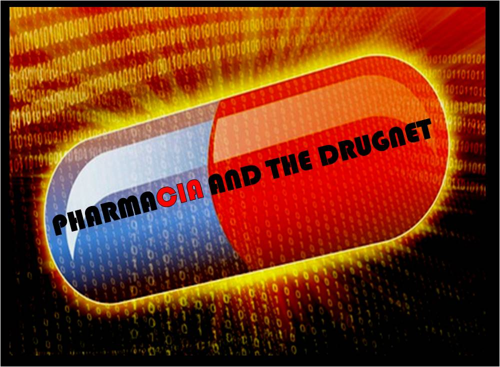PharmaCIA And The Drugnet
